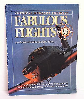 American Bonanza Society Fabulous Flights 93 Challenging Flight Plans Aviation