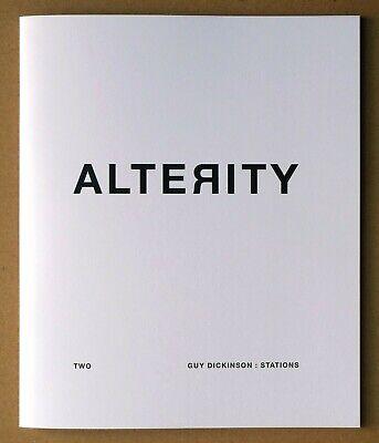 Alterity / Two Guy Dickinson: Stations, Richard Skelton Corbel Stone Press