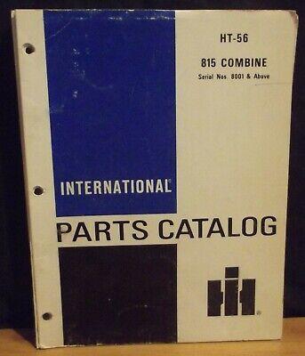 Ih International 815 Combine Parts Catalog Ser 8001 Up Ht-56 Wrev. 7 4-69