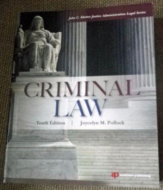 Criminal Law Tenth Edition Joycelyn M Pollock 2013