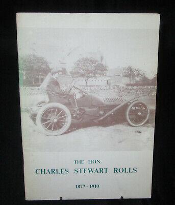 The Hon. CHARLES STEWART ROLLS 1877-1910 p/b JW Axten 1977 Booklet