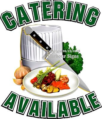 Catering Available Decal Choose Your Size Concession Food Truck Sticker