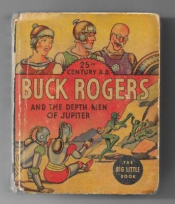 Buck Rogers And The Depth Men Of Jupiter Upper Low Mid Grade Big Little Book