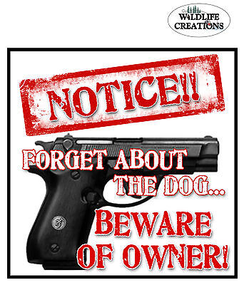 Warning Beware of Owner! Vinyl Window Decal Gun Sticker also in tin sign 4068 on Rummage