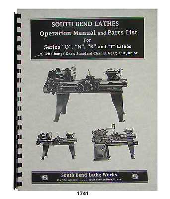 South Bend Lathe Series O N R T Junior Operation Parts List Manual 1741