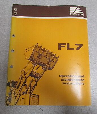 Fiat Allis Fl7 Crawler Loader Operation And Maintenance Instructions Manual