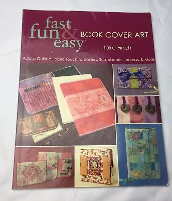 Fast, Fun and Easy: Fast, Fun and Easy Book Cover Art : Add a Quilted Fabric To…