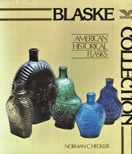 1,114 ea. American Historical Flasks - Makers Types Date / Rare Book + Values