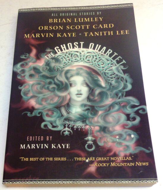 Marvin Kaye Editor : The Ghost Quartet – Sept.2009 – Lumley, Card, Kaye, Lee