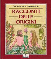 Racconti Delle Origini. Dal Vecchio Testamento - Franco Panini -nuovo In Offerta -  - ebay.it