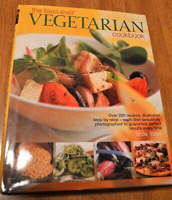 THE BEST-EVER VEGETARIAN COOKBOOK - LINDA FRASER - HC/DJ - 2007 -  >200 (The Best Ever Vegetarian Cookbook Linda Fraser)