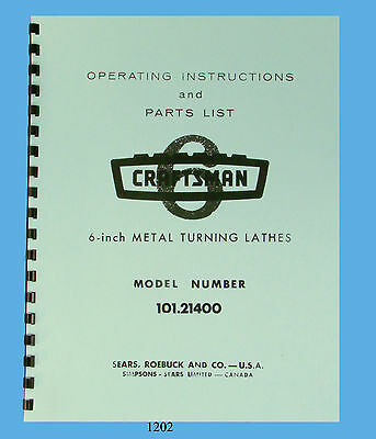 Sears Craftsman 6 Lathe 101.21400 Operating Instructions Parts Manual 1202
