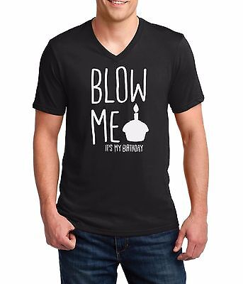 Men's V-neck Blow Me It's My Birthday Funny Bday Shirt Gift Idea Present For Him ()