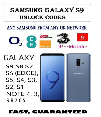 NOTE 9 S9  S9 Plus SAMSUNG GALAXY UNLOCK CODES O2 EE THREE VODAFONE UK Networks