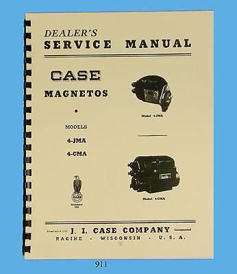 Case Model 4-jma 4-cma Magneto Service Manual 911