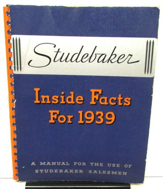 1939 Studebaker Dealer Inside Facts Salesmen Guide Manual Features Technology