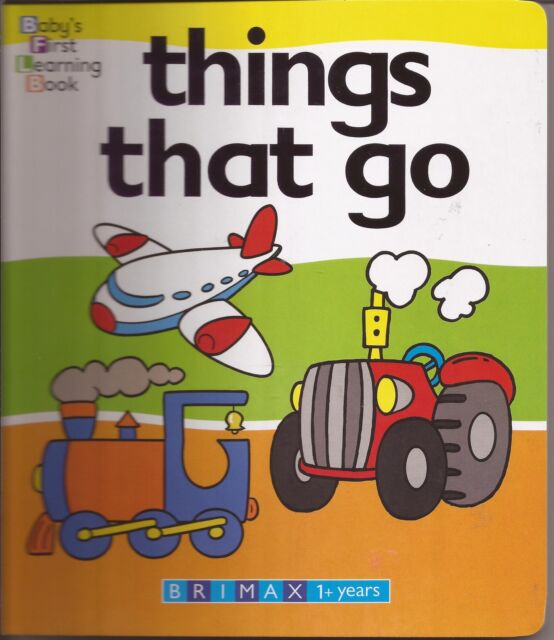 THINGS THAT GO Baby's First Learning Board Book Bright Illustrations Simple Word