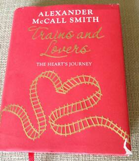 Alexander McCall Smith Trains and Lovers, The Heart's Journey