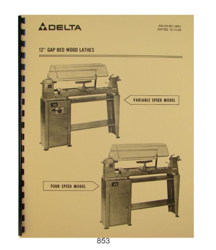 "Rockwell Delta Model 46-204 & others 12"" Wood Lathe Vari & 4 Speed Manual #853"