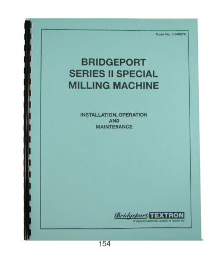 Bridgeport Series II Special Milling Machine Operate, Maint, & Parts Manual *154