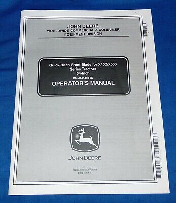 John Deere 54 Inch Quick Hitch Front Blader Manual Omm146400 B2 For X400x500