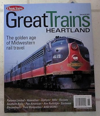 GREAT TRAINS HEARTLAND Spring 2017 GOLDEN AGE Of MIDWESTERN Rail Travel SUNBEAM
