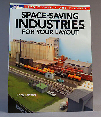 Kalmbach How To - KALMBACH SPACE SAVING INDUSTRIES FOR YOUR TRAIN LAYOUT modeling HOW TO 12806 NEW