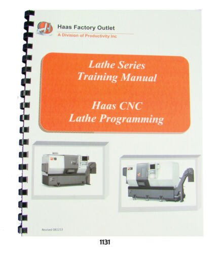 Haas CNC Lathe SL Series Programming Training Manual #1131