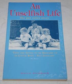AN UNSELFISH LIFE - PAT ROLES by Marea Stenmark - EUC