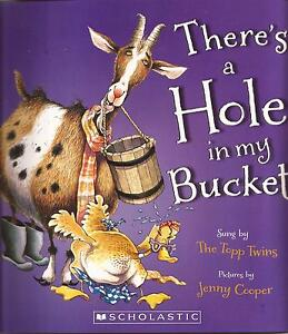 THERE'S A HOLE IN MY BUCKET + CD Sung by the Topp Twins Children's Story Book