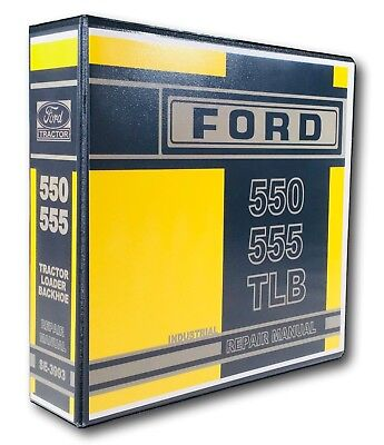 Ford 550 555 Tractor Loader Backhoe Service Repair Shop Manual Sm-3993