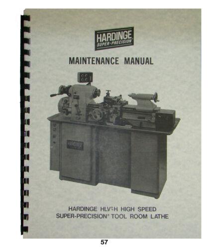Hardinge Model HLV-H Tool Room Lathe Maintenance Manual *57