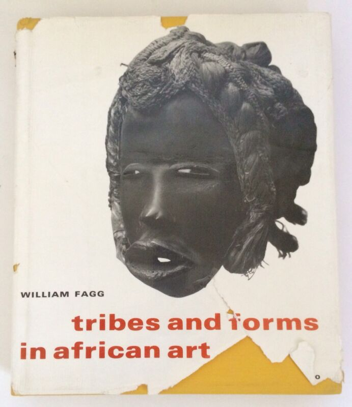 """Tribes And Forms In African Art"" (W. Fagg 1965) Hardcover AUTOGRAPHED BY AUTHOR"