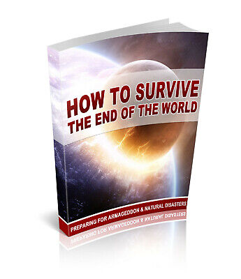 How To Survive The End Of The World PDF eBook with master resell rights