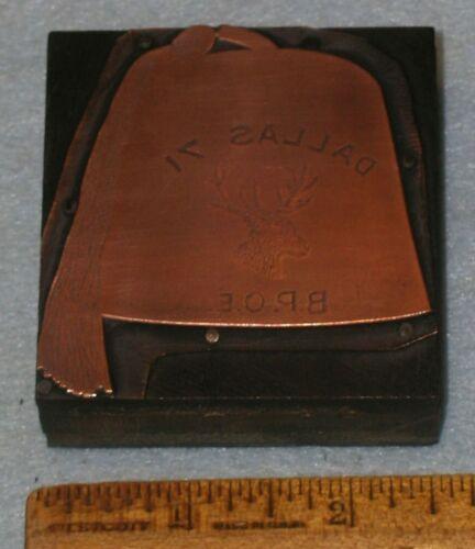 Antique DALLAS TX Dallas Lodge 71 BPOE ELKS FEZ Copper Printing Block * BR170