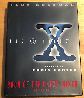 X-Files: The X-Files Book of the Unexplained by Jane Goldman (1996, Hardcover)