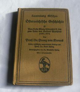 Österreichische Geschichte II FRANZ VON KRONES 1915-Sammlung Göschen
