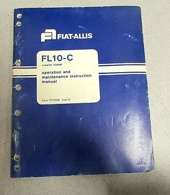 Fiat-allis Fl10-c Crawler Loader Operation Maintenance Instruction Manual 1979