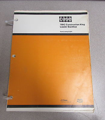 Case 780c Construction King Loader Backhoe Parts Catalog Manual 8-2270 1987