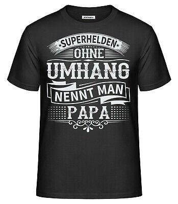 Papa T-Shirt Superhelden ohne Umhang Vatertag Vater Vati Dad Fun Geburt (Superhelden Shirts)