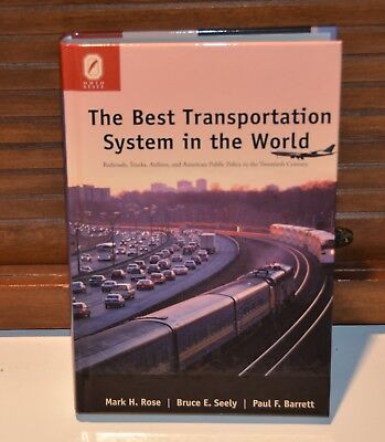 Best Transportation System in the World Rose American Policy railroad book (Best Roses In The World)