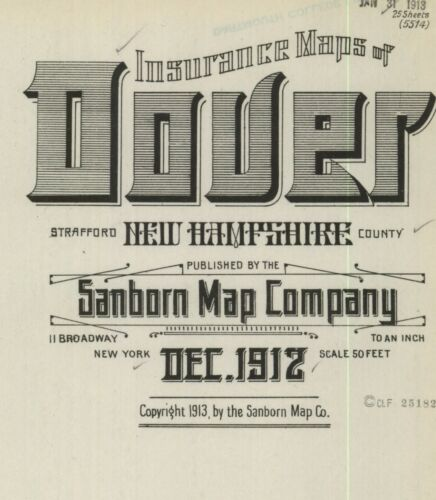 Dover, New Hampshire~Sanborn Map© sheets~~25 maps made in 1912 in full color