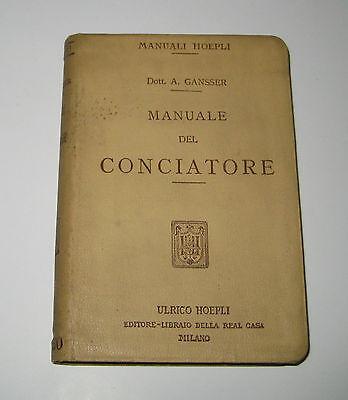 Gansser MANUALE DEL CONCIATORE Hoepli 1913