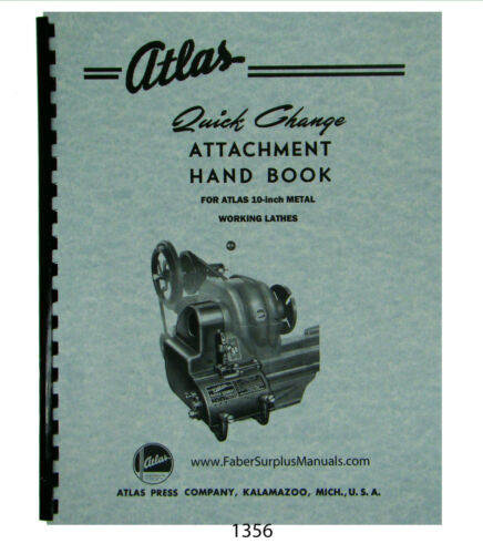 "Atlas 10"" Lathe Quick Change Attachment Handbok Manual #1356"