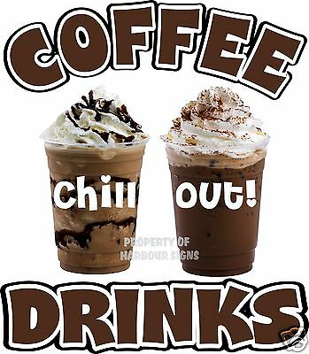 Coffee Drinks Decal 14 Chill Cold Beverages Concession Restaurant Food Trucks