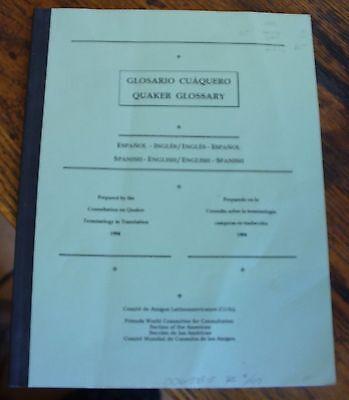 Glosario Cuaquero Quaker Glossary Spanish English Translation 1994 Terminology