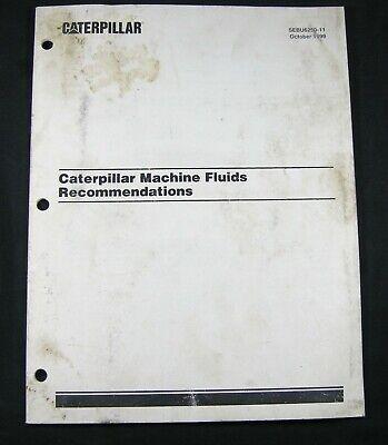 Caterpillar Cat Machine Fluids Recommendations Manual Book Sebu6250 Oct 1999