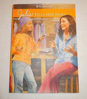 "American Girl JULIE RETIRED HARDCOVER MYSTERY BOOK ""JULIE TELLS HER STORY""  -NEW"