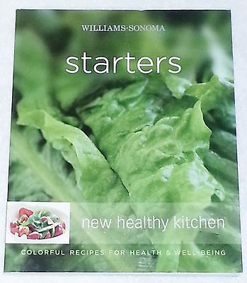 Williams Sonoma New Healthy Kitchen Starters Colorful Recipes Health Book