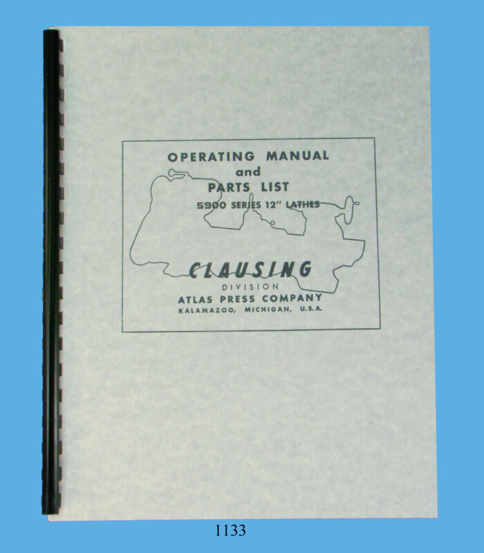 "Clausing 12"" Series 5900 Vari Speed  Lathe Service & Parts  Manual sn: 511699 up"